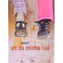 Os Da Minha Rua - Coleção Ponta-de-lanca (Em Portuguese do Brasil)