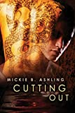 Cutting Out (Cutting Cords Series Book 4)