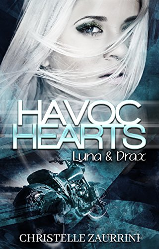 Havoc Hearts: Luna & Drax (Hearts - Reihe 1) von [Zaurrini, Christelle]