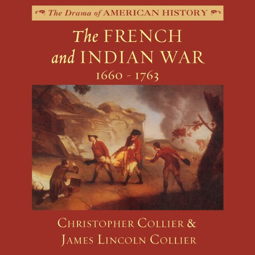 The French and Indian War: 1660-1763  Audiolibri