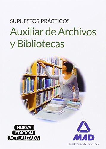 Download Auxiliar de Archivos y Bibliotecas. Supuestos Prácticos