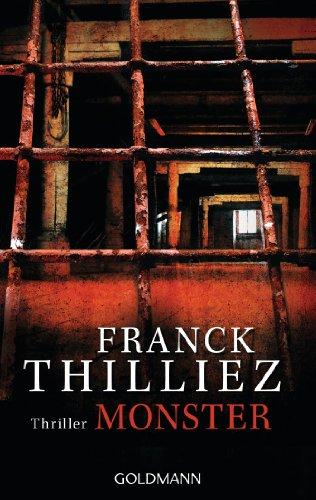 Monster: Thriller von [Thilliez, Franck]