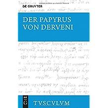 Der Papyrus von Derveni: Griechisch-deutsch (Sammlung Tusculum)