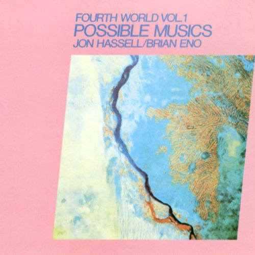 Fourth World Vol 1 Possible Musics