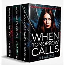 When Tomorrow Calls: A Futuristic Conspiracy Thriller Series: Complete Boxed Set
