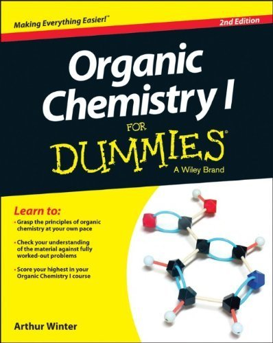 Organic Chemistry I For Dummies 2nd (second) by Winter, Arthur (2014) Paperback