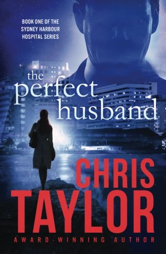 The Perfect Husband (The Sydney Harbour Hospital Series)