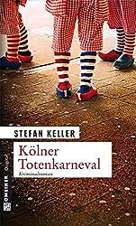Kölner Totenkarneval: Sandmanns zweiter Fall (Kriminalromane im GMEINER-Verlag, Band 2)