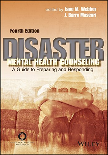 Disaster Mental Health Counseling: A Guide to Preparing and Responding (English Edition)