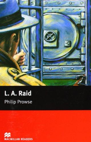 MR (B) L.A. Raid (Macmillan Readers 2005)
