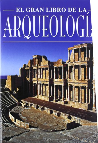 GRAN LIBRO DE LA ARQUEOLOGIA (MUNDO ANTIGUO) por Domingo Santos Martinez