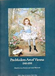 Pre-Modern Art of Vienna 1848-1898