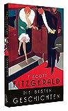 F. Scott Fitzgerald - Die besten Geschichten. 9 Erz�hlungen