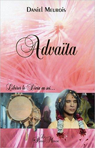 Advaïta - Libérer le Divin en soi...