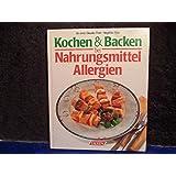 Kochen und Backen bei Nahrungsmittelallergien.