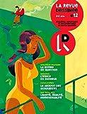 La Revue Dessinée #12: Été 2016 (French Edition)