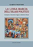 Image de La lunga marcia dell'Islam politico