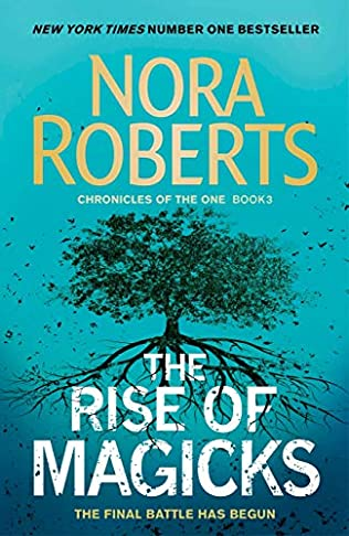 The Rise of Magicks -  Chronicles of The One - Nora Roberts