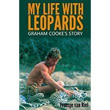 My Life with Leopards: Graham Cooke's Story (English Edition)
