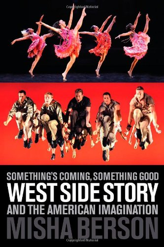 somethings-coming-something-good-west-side-story-and-the-american-imagination