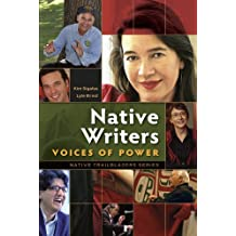 Native Writers--Voices of Power (Native Trailblazer Series Book 6) (English Edition)