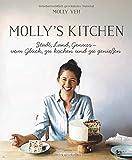 Molly's Kitchen  - Stadt, Land, Genuss - vom Glück, zu kochen und zu genießen - Molly Yeh