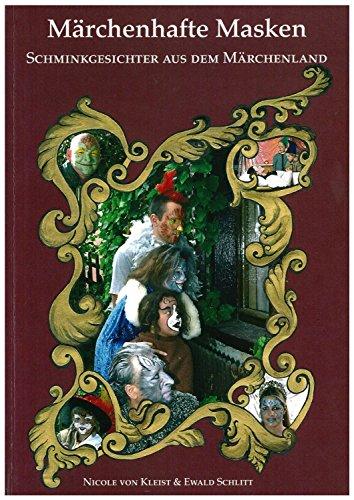 Eulenspiegel 999646 Schminkbuch Märchenhafte Masken, Schminkgesichter aus dem Märchenland