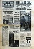Telecharger Livres LIBERTE LA No 6548 du 10 03 1965 UNE ALLOCUTION DE M POMPIDOU LE BILLET DU PARISIEN DES AUTOROUTES PAR MARC BLANCPAIN 1 MILLIARD AF MONTANT D UN SCANDALE FINANCIER A LA CAISSE DE CREDIT AGRICOLE DE BAYEUX DES PERSONNALITES DU CALVADOS ARRETEES 600 OUVRIERS REDUITS AU CHOMAGE A LA SUITE DE L INCENDIE DE LA THOMSON HOUSTON DE LESQUIN NORD LA TERRE TREMBLE A ATHENES J C BRIALY GARCON DE CAFE ALABAMA LA MARCHE DE LUTHER KING STOPPEE DES LA SORTIE DE SELMA LA NUIT DERNIERE PRES DU PAVI (PDF,EPUB,MOBI) gratuits en Francaise