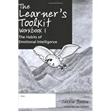 The Learner's Toolkit: Student Workbook Bk. 1: The Habits of Emotional Intelligence by Jackie Beere (2008-01-25)
