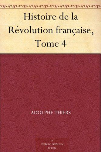 Couverture du livre Histoire de la Révolution française, Tome 4