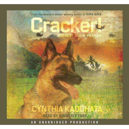 Cracker! The Best Dog in Vietnam by Cynthia Kadohata (2007-08-01)