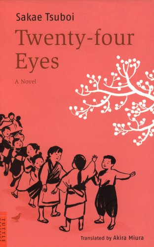 Twenty-Four Eyes: A Novel (Tuttle Classics)