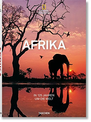 National Geographic. In 125 Jahren um die Welt. Afrika - Partnerlink