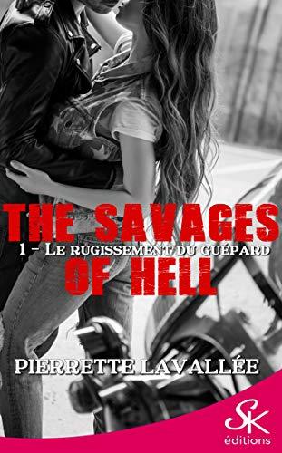 Couverture du livre Le rugissement du guépard: The savages of Hell, T1