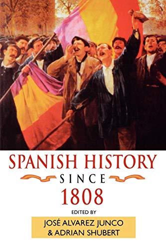 Spanish History Since 1808 (Hodder Arnold Publication)