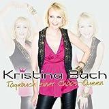 Songtexte von Kristina Bach - Tagebuch einer Chaos-Queen