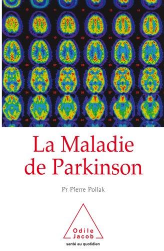 Maladie de Parkinson (La)