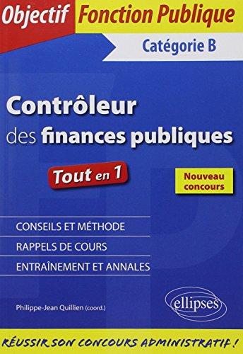 Contrôleur des Finances Publiques Catégorie B Tout en 1 Nouveau Concours