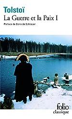 La Guerre et la Paix, tome 1 de Léon Tolstoï