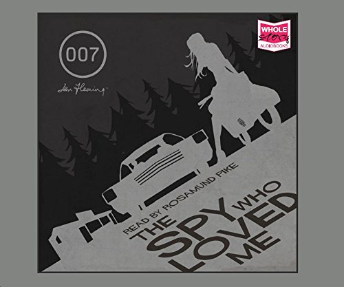 The Spy Who Loved Me (Unabridged Audiobook)