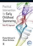 Image de Practical Intervention for Early Childhood Stammering: Palin PCI Approach