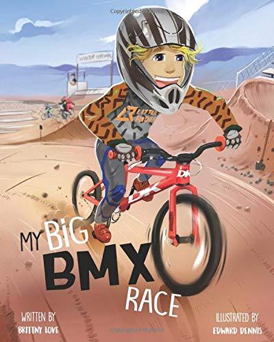 My Big BMX Race (My First BMX Race, Band 3)