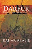 Darfur: Road to Genocide (English Edition)