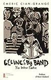 Céline's big band : d'un lecteur l'autre