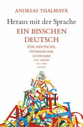 Heraus mit der Sprache by Andreas Thalmayr (2005-03-31)