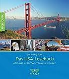 Das USA-Lesebuch: Alles, was Sie über Amerika wissen müssen (Länderporträt, Band 4)