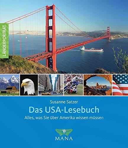 Buchseite und Rezensionen zu 'Das USA-Lesebuch: Alles, was Sie über Amerika wissen müssen (Länderporträt)' von Susanne Satzer
