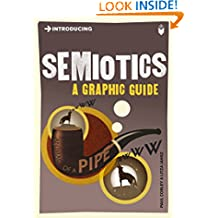 Introducing Semiotics: A Graphic Guide (Introducing...)