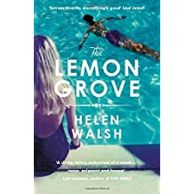 The Lemon Grove by Helen Walsh (2014-02-27)