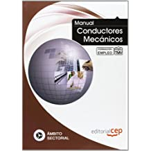 Manual de Conductores Mecánicos. Formación para el Empleo (Colección ...
